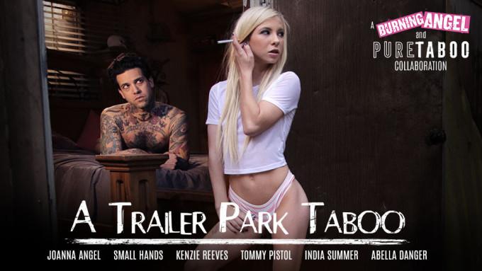 PureTaboo – Trailer Park Taboo Part  3 – Abella Danger ,Kenzie Reeves , Joanna Angel